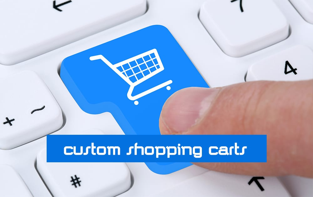 What is Custom Built Shopping Carts?